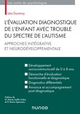L'évaluation diagnostique de l'enfant avec trouble du spectre de l'autisme
