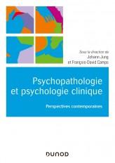 Psychopathologie et psychologie clinique - Perspectives contemporaines