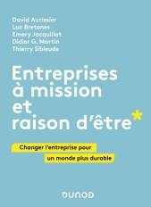 Entreprises à mission et raison d'être - Changer l'entreprise pour un monde plus durable