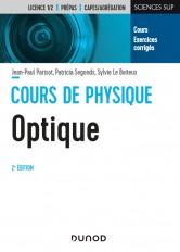 Cours de physique - Optique - 2e éd. -  Cours et exercices corrigés