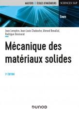 Mécanique des matériaux solides - 3e éd.