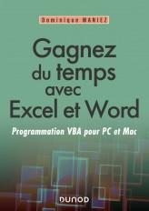 Gagnez du temps avec Excel et Word - Programmation VBA pour PC et Mac