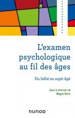 L'examen psychologique au fil des âges - Du bébé au sujet âgé