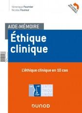 Aide-mémoire - Ethique clinique - En 10 cas et 10 repères méthodologiques