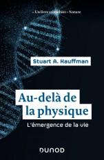 Au-delà de la physique - L'émergence de la vie