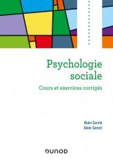 Psychologie sociale - 2e ed. - Cours et exercices corrigés