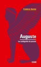 Auguste - 2e éd. - Les ambiguïtés du pouvoir