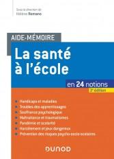 Aide-mémoire - La santé à l'école - 3e éd. - en 24 notions
