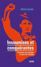 Insoumises et conquérantes - Travesties pour changer le cours de l'Histoire