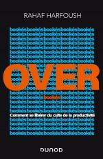 Overbookés - Comment se libérer du culte de la productivité