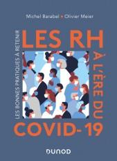 Les RH à l'ère du Covid-19 - Les bonnes pratiques à retenir