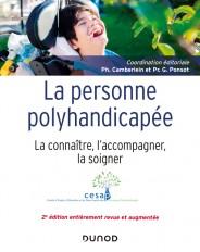 La personne polyhandicapée - 2e éd. - La connaître, l'accompagner, la soigner