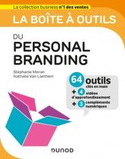 La boîte à outils du Personal Branding - 64 outils et méthodes