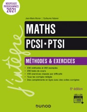 Maths PCSI-PTSI - Méthodes et exercices - 6e éd.