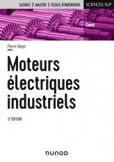 Moteurs électriques industriels - 3e éd