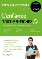 L'enfance - Tout-en-fiches - Prépas scientifiques Français-philosophie - Programme 2021-2022