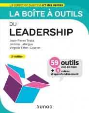 La boîte à outils du Leadership - 2e éd. - 59 outils et méthodes