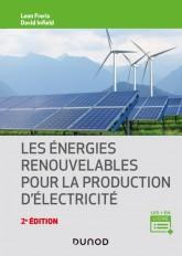 Les énergies renouvelables pour la production d'électricité - 2e éd.