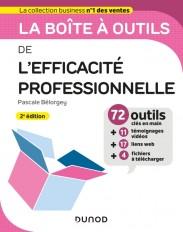 La boîte à outils de l'Efficacité professionnelle - 2e éd.
