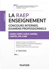 La Raep enseignement - 6e éd. Concours internes, examens professionnels