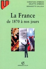 La France - de 1870 à nos jours - 7e éd.