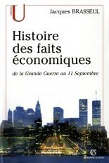 Histoire des faits économiques - De la Grande Guerre au 11 septembre