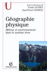 Géographie physique - Milieux et environnement dans le système terre
