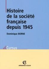 Histoire de la société française depuis 1945 - 3e éd.