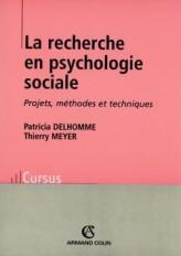 La recherche en psychologie sociale