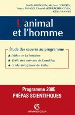 L'animal et l'homme-Étude des oeuvres au programme 2005 : Fables de La Fontaine, Traité des animaux