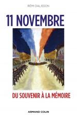11 Novembre - Du Souvenir à la Mémoire