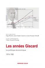 Les années Giscard - La politique économique 1974-1981