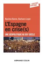 L'Espagne en crise(s) - Une géopolitique au XXIe siècle