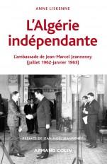 L'Algérie indépendante - L'ambassade de Jean-Marcel Jeanneney (juillet 1962-janvier 1963)