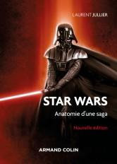 Star Wars - 3e éd. - Anatomie d'une saga