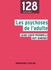 Les psychoses de l'adulte - 2e éd.