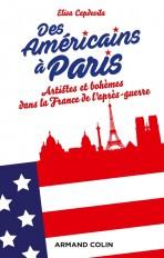 Des Américains à Paris - Artistes et bohèmes dans la France de l'après-guerre