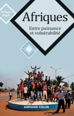 Afriques - Entre puissance et vulnérabilité