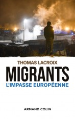 Migrants - L'impasse européenne