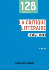La critique littéraire - 3e éd.