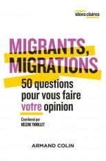 Migrants, migrations - 50 questions pour vous faire votre opinion