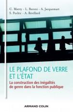 Le plafond de verre et l'État - La construction des inégalités de genre dans la fonction publique
