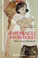 Expériences anorexiques - Récits de soi, récits de soin
