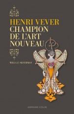 Henri Vever. Champion de l'Art nouveau