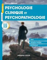 Psychologie clinique et  psychopathologie - Cours, exemples cliniques, entraînement