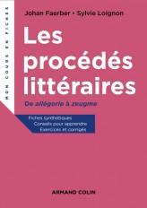 Les procédés littéraires - De allégorie à zeugme