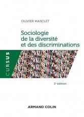 Sociologie de la diversité et des discriminations - 2e éd.