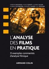 L'analyse des films en pratique - 31 exemples commentés d'analyse filmique