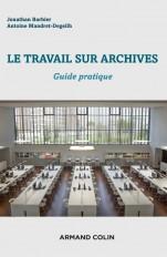 Le travail sur archives - Guide pratique