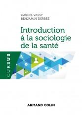 Introduction à la sociologie de la santé